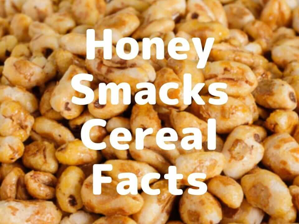 Smacks cereal facts