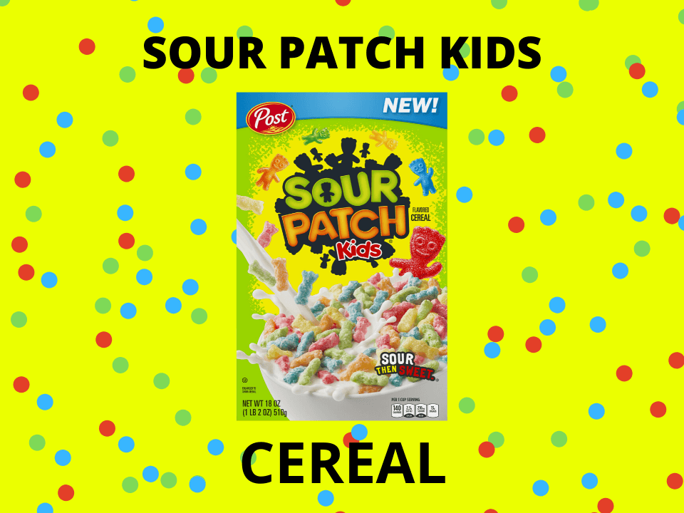 Sour Patch Kids cereal blog post featured image
